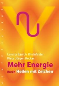 Buch Mehr Energie durch Heilen mit Zeihen